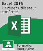 Formation Excel 2016 - Devenez utilisateur confirmé,