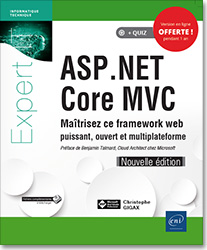 ASP.NET Core MVC - Maîtrisez ce framework web puissant, ouvert et multiplateforme (Nouvelle édition), visual studio , NET , VS , développement , microsoft , entity framework core  , LNEI2CASPMV