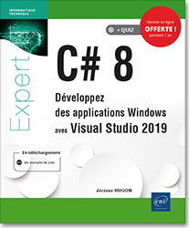 C# 8 - Développez des applications Windows avec Visual Studio 2019, microsoft , c , csharp , c sharp , vs , développement , langage , .net , dot net , net , linq , wpf , entity framework , framework , gdi , gdi+