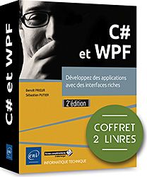 C# et WPF - Coffret de 2 livres : Développez des applications avec des interfaces riches (2e édition), livre C# , c sharp , microsoft , linq , net , dot net , .net , VS , ado , ado.net , SQL , framework , Programmation Objet , click once , poo , Visual Studio , Visual Studio 2017 , livre WPF , MVVM , binding , XAML , LNRIEI2CWPF