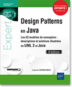 Design Patterns en Java - Les 23 modèles de conception - Descriptions et solutions illustrées en UML 2 et Java (4e édition)