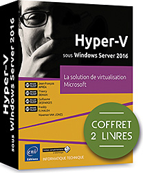 Hyper-V sous Windows Server 2016 - Coffret de 2 livres : la solution de virtualisation Microsoft, microsoft , hyper v , hyperv , system center , SC VMM , SCVMM , hyperviseur , SAN , iScsi , VMM , cloud , cloud computing , s2d , windows serveur , DNS , TSE , exchange , powershell , hyper,v , VPN , DFS , remotefx , clustering , livre Windows server , windows serveur