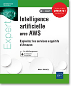 Intelligence artificielle avec AWS, IA, intelligence artificielle, AWS, Amazon Web services, Cognitive services, Services cognitifs, Transcribe, Polly, Translate, Lex, Rekognition, SageMaker, comprehend, deap learning, machine learning