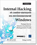 Internal Hacking et contre-mesures en environnement Windows, livre sécurité, hacker, piratage, protection, antivirus, anti virus