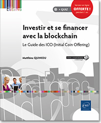 Investir et se financer avec la blockchain - Le Guide des ICO (Initial Coin Offering), Crypto,actifs , crypto,monnaie , token , wallet , DAICO , Ether , Airdrop , Bounty , Ethereum