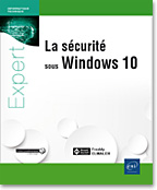La sécurité sous Windows 10, livre microsoft, livre sécurité, securite, Credential Guard, Windows hello, Device Guard, AppLocker, Windows Defender, SMB V3, DirectAccess, BranchCache, UAC, BitLocker, EFS, GPO
