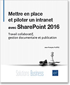 GED - pilote - pilotage - workflow - réseau social - RSE - Office 365 - livre sharepoint - sharepoint 2016