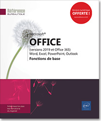 Microsoft® Office (versions 2019 et Office 365) : Word, Excel, PowerPoint, Outlook - Fonctions de base, Word2019 , Excel2019 , Outlook2019 , Office 2019 , Office2019 , suite bureautique , Office 19 , Office19 , débutant , initiation