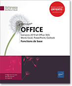 Microsoft® Office (versions 2019 et Office 365) : Word, Excel, PowerPoint, Outlook, Word2019, Excel2019, Outlook2019, Office 2019, Office2019, suite bureautique, Office 19, Office19, débutant, initiation, LNRB19OFFFB