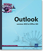 Outlook, Microsoft, Messagerie, Agenda, Tâches, Calendrier, Contact, Carnet d'adresses, e-mail, message, anti-spam, réunion, Outlook 19, Outlook2019, Outlook19, Office 2016, Office 19