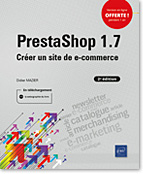 PrestaShop 1.7 (2e édition), e-commerce, catalogue, produit, article, panier, newsletter, emarketing, e-marketing, merchandising, LNOW21.7PRE