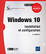 Windows 10 - Installation et configuration (3e édition)