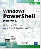 Windows PowerShell (version 3), livre PowerShell, script, Microsoft, powershel, monad, batch, scripting, remoting, LNEI3POW