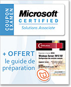 Coupon d'examen MCSA + la version numérique du guide Windows Server 2012 R2 (examen 70-412) OFFERTE,