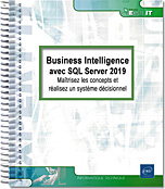 Business Intelligence avec SQL Server 2019 et Power BI, Microsoft, BI, sql serveur, analysis services, cube, entrepôt de données, ETL, Integration Services, PowerPivot, Reporting Services, datawarehouse , LNEIMBI19SQL