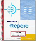 Calc 3.3, OpenSource, libre, tableur, classeur, feuille de calcul, analyse croisé, pilote de données, audit, scénario, solveur, liste, statistique, openoffice, open office, LibreOffice, Libre Office