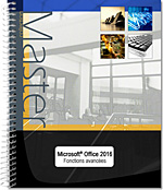 Microsoft® Office 2016 : Word, Excel, PowerPoint, Outlook et OneNote 2016, Word2016, Excel2016, Outlook2016, Office 2016, Office2016, suite bureautique, Office 16, Office16, perfectionnement