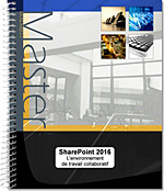 SharePoint 2016, Intranet, site d'équipe, bibliothèque de documents, versioning, partage de documents, tâche, calendrier, forums de discussion, en quêtes, contacts, wiki, centre de recherche, blog
