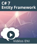 C# 7 et Entity Framework, video C# 7, Entity Framework, LINQ, LINQ to Entities,  videos, vidéos, vidéo, tuto, tutos, tutorial, tutoriel, tutoriels, Visual Studio 2017, requêtes, code first, API Fluent, data annotations