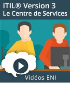 ITIL®  Version 3 - Le Centre de Services