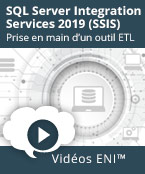 SQL Server Integration Services 2019 (SSIS) - Prise en main d'un outil ETL