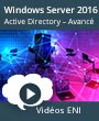 Windows Server 2016 - Administration avancée d'une infrastructure Active Directory