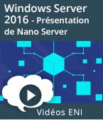 Windows Server 2016 - Présentation de Nano Server