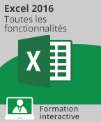 Formation Excel 2016 - Toutes les fonctionnalités d'Excel à votre portée,