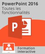 Formation PowerPoint 2016 - Toutes les fonctionnalités de PowerPoint à votre portée,