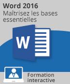 Formation Word 2016 - Maîtrisez les bases essentielles,