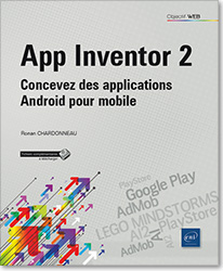 App Inventor 2 - Concevez des applications Android pour mobile, AI , Google Play , AdMob , PlayStore , AI2 , LEGO MINDSTORMS