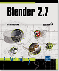 Blender 2.7, 3D , modélisation , rendu , maillage , mesh , matériaux , bevel object , Freestyle , modificateur , texture , animation