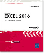Excel 2016, Microsoft, tableur, classeur, feuille de calcul, formule, graphique, tableau croisé, audit, scénario, solveur, liste, statistique, excel 16, slicer, sparkline, Office 2016, Office 16