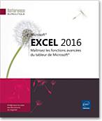 Excel 2016, Microsoft, classeur, feuille de calcul, formule, graphique, tableau croisé, audit, scénario, solveur, statistique, excel16, excel2016