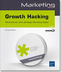 Growth Hacking - Révolutionnez votre stratégie Marketing Digital, Webmarketing , marketing web , AARRR , Product Market Fit , e,marketing , Aha moment , Théorie des boucles , théorie du gain partagé , e,mailing , e,mailing , Content marketing