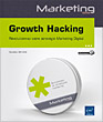 Growth Hacking - Révolutionnez votre stratégie Marketing Digital