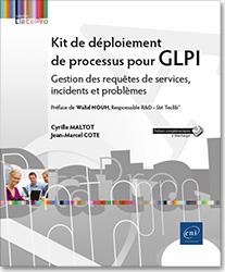Kit de déploiement de processus pour GLPI - Gestion des requêtes de services, incidents et problèmes, itil , supervision , gouvernance