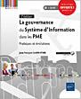 La gouvernance du Système d'Information dans les PME - Pratiques et évolutions (2e édition)