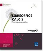 LibreOffice Calc 5, OpenOffice, Livre OpenOffice.org, Ooo, Livre Ooo, LibreOffice, OpenSource, libre, tableur, classeur, feuille de calcul, formule, graphique, analyse croisé