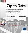 Open Data - Consommation, traitement, analyse et visualisation de la donn�e publique