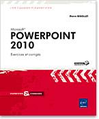 PowerPoint 2010, Livre PowerPoint, Exercices PowerPoint, Microsoft, PréAO, diaporama, diapositive, album, photos, présentation, organigramme, diagramme, SmartArt, Enoncés d'exercices, Corrigés d'exercices, Enoncés, Corrigés, power point, powerpoint 10