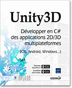 Unity3D, livre unity, unity, jeu, jeux, canvas, asset, gameobject, prefab, scripting, coroutine, singleton, object pool, rigidbody, multijoueurs