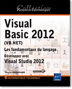 Visual Basic 2012 (VB.NET), livre VB, linq, net, dot net, .net, Microsoft, VS, vs 2012, ADO.net, SQL, linq, Programmation Objet, poo, vb net