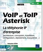 VoIP et ToIP - Asterisk, livre asterisk, livre voip, livre toip, Voix sur IP, Téléphonie sur IP, PABX, autocom