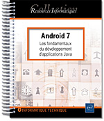 Android 7, livre android, nougat, androïd, sdk android, jse, jee, tablette, smartphone, applications, appli